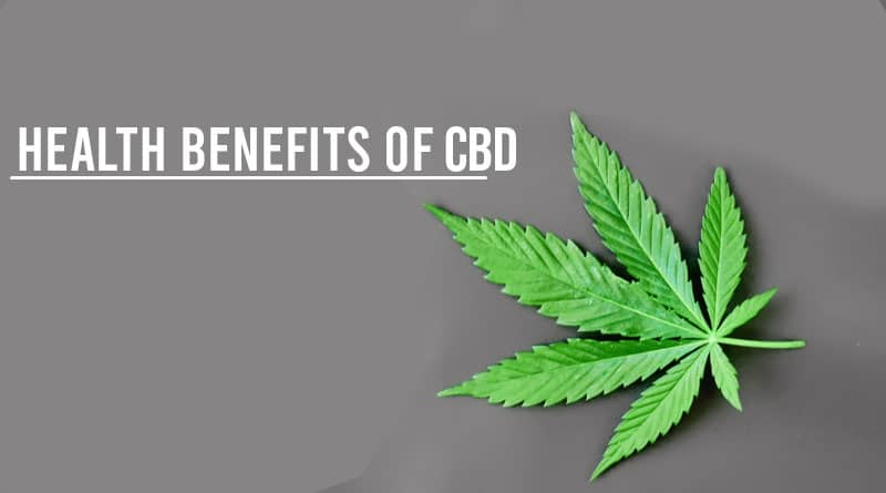 What is the Health Benefits of CBD?